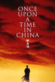 https://filmsenzalimiti.blog/wp-content/uploads/2021/08/Once-Upon-a-time-in-China.jpg